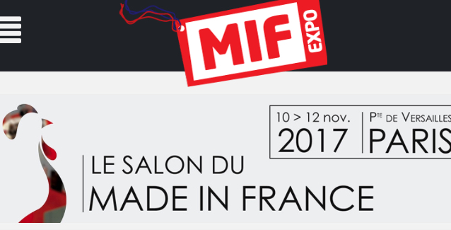 Salon Made In France 10-12 /11/2017 à Paris Portes de Versailles